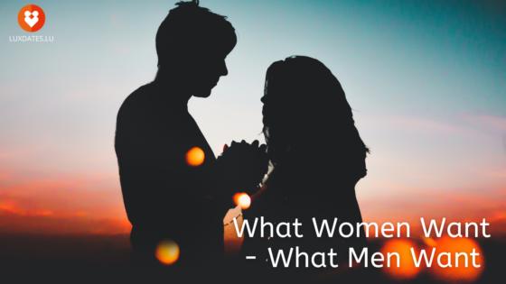 Was Frauen wollen - Was Männer wollen