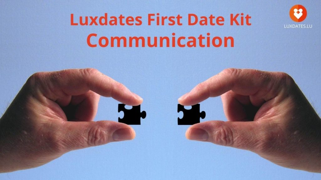 Luxdates First Date Kit Communication