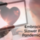 Luxdates Wordpress_Embracing the Slower Pace of Pandemic Dating