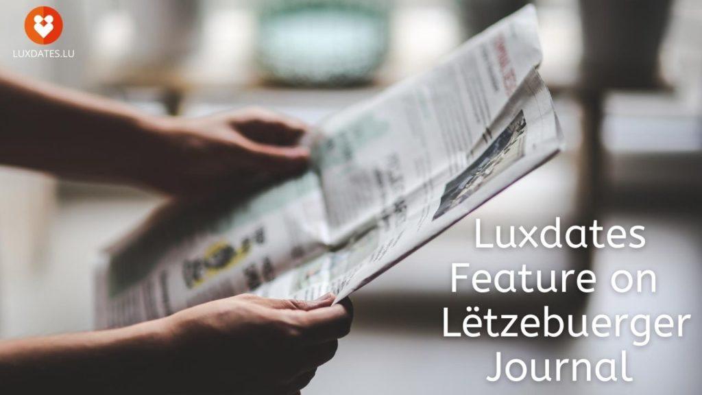 Luxdates Feature on Lëtzebuerger Journal