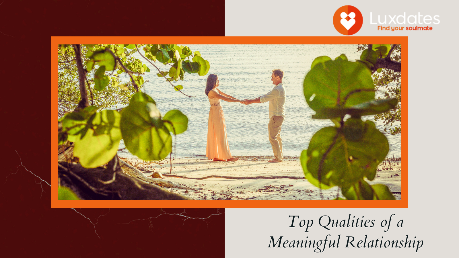 Top qualities fo meaningful relationship