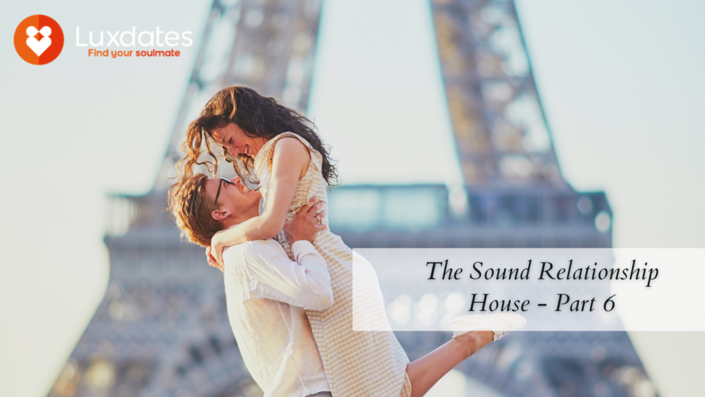 Sound Relationship House Part 6